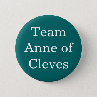 Team Anne of Cleves 2 Inch Round Button