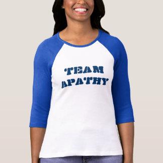 TEAM APATHY T-Shirt