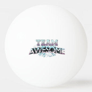 Team Awesome Ping Pong Ball