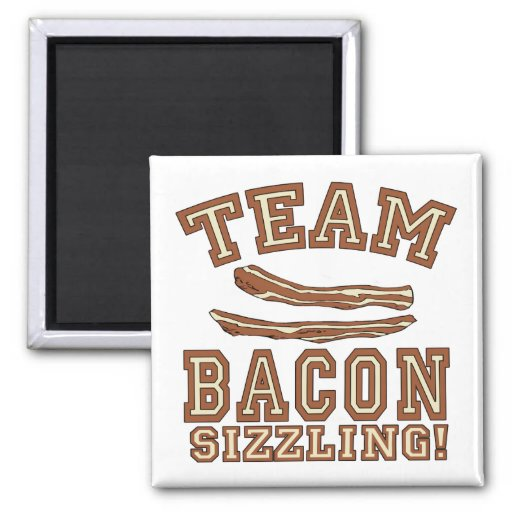 TEAM BACON is SIZZLING Tshirts, Mugs, Gifts Square Magnet