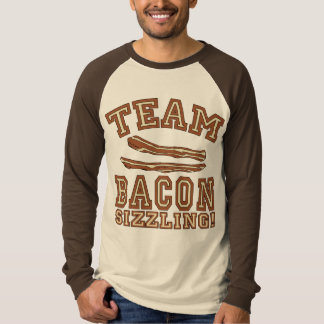TEAM BACON is SIZZLING Tshirts, Mugs, Gifts T-Shirt