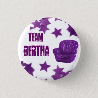 TEAM BERTHA 1 INCH ROUND BUTTON