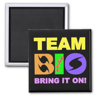 TEAM BIO MAGNET