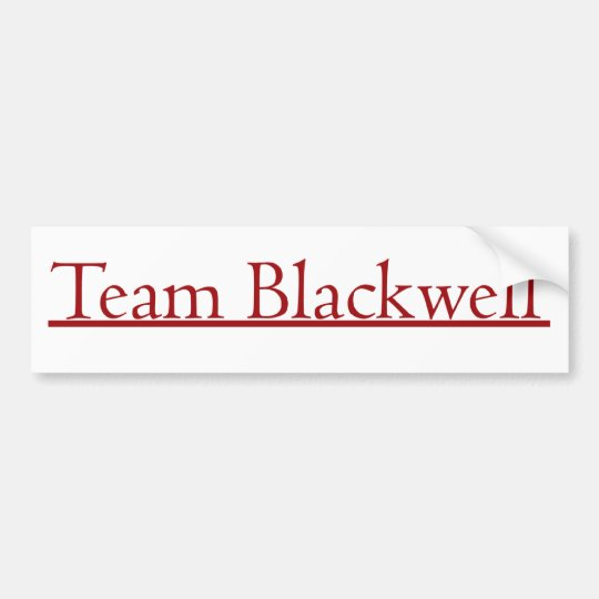 Team Blackwell Bumper Sticker
