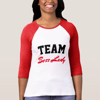 Team Boss Lady T-Shirt
