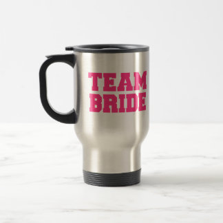 Team Bride 15 Oz Stainless Steel Travel Mug