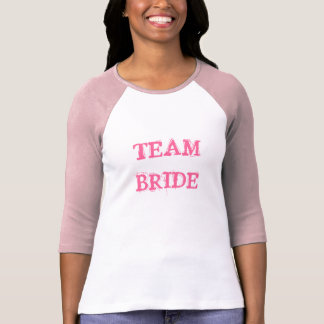 TEAM BRIDE 3/4 T-Shirt
