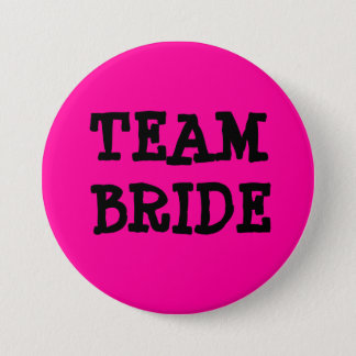 TEAM BRIDE 3 INCH ROUND BUTTON