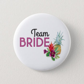 Team Bride Aloha Badges Bachelorette Pineapple 2 Inch Round Button