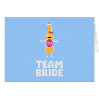 Team Bride Beerbottle Z5s42 Card