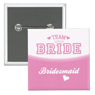 Team Bride Bridesmaid Button