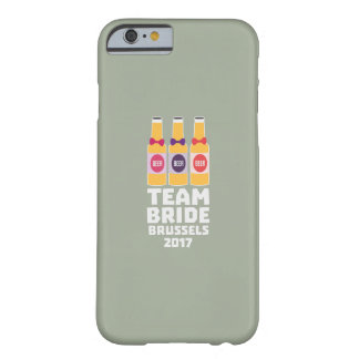 Team Bride Brussels 2017 Zfo9l Barely There iPhone 6 Case