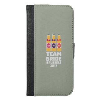 Team Bride Brussels 2017 Zfo9l iPhone 6/6s Plus Wallet Case