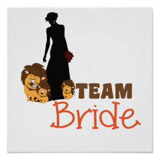Team bride - cartoon lions posters