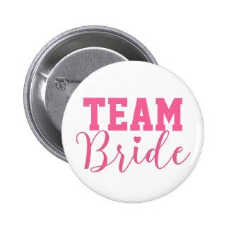 Team Bride Classy Pink Script Bridesmaid 2 Inch Round Button