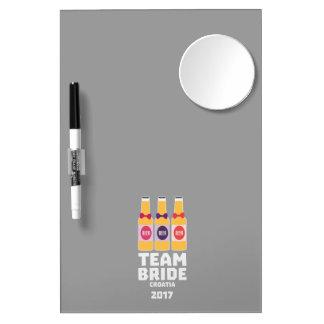 Team Bride Croatia 2017 Z6na2 Dry Erase Board With Mirror