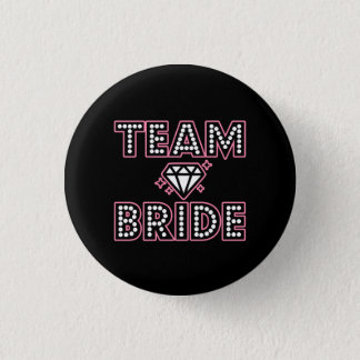 Team Bride diamond Bridesmaid buttons