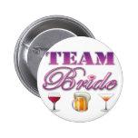 Team Bride Drinks Bridesmaids Wedding Bridal Party 2 Inch Round Button