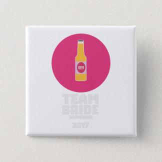 Team bride Edinburgh 2017 Henparty Z513r 2 Inch Square Button