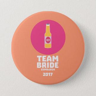 Team bride Edinburgh 2017 Henparty Z513r 3 Inch Round Button