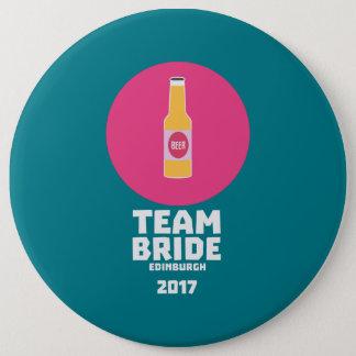 Team bride Edinburgh 2017 Henparty Z513r 6 Inch Round Button