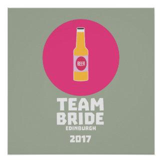 Team bride Edinburgh 2017 Henparty Z513r Perfect Poster