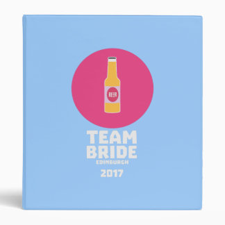 Team bride Edinburgh 2017 Henparty Z513r Vinyl Binder