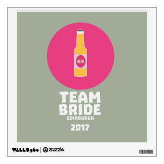 Team bride Edinburgh 2017 Henparty Z513r Wall Sticker