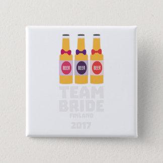 Team Bride Finland 2017 Zk36v 2 Inch Square Button