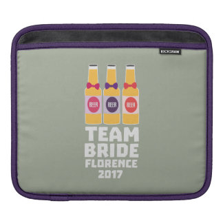Team Bride Florence 2017 Zhy7k iPad Sleeve