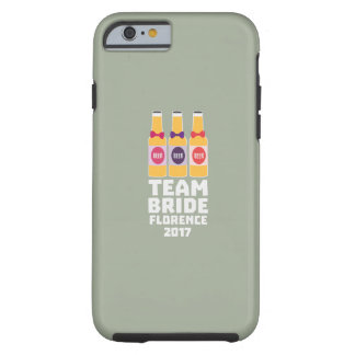 Team Bride Florence 2017 Zhy7k Tough iPhone 6 Case