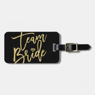 Team Bride Gold Diamond Bridal Party Luggage Tag