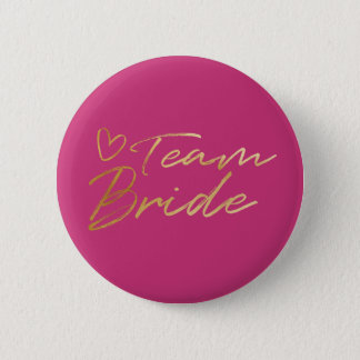 Team Bride - Gold faux foil button