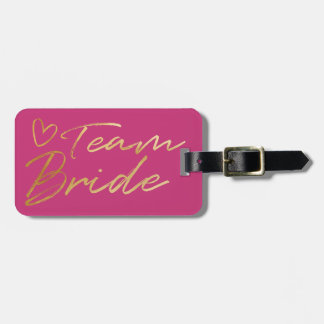 Team Bride - Gold faux foil luggage tag