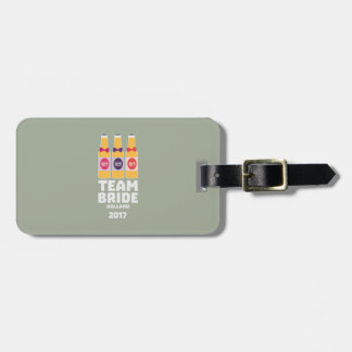 Team Bride Holland 2017 Z0on9 Luggage Tag