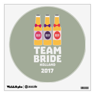Team Bride Holland 2017 Z0on9 Wall Decal