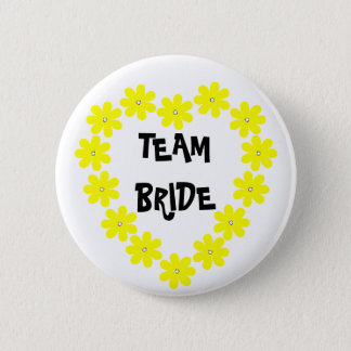 Team Bride in Yellow 2 Inch Round Button