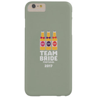 Team Bride Portugal 2017 Zg0kx Barely There iPhone 6 Plus Case