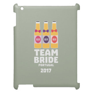 Team Bride Portugal 2017 Zg0kx Cover For The iPad 2 3 4