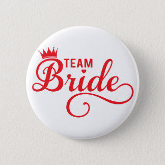 Team Bride, red word art text design for t-shirt 2 Inch Round Button