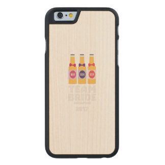 Team Bride Singapore 2017 Z4gkk Carved Maple iPhone 6 Case