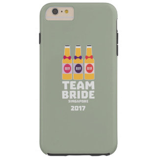 Team Bride Singapore 2017 Z4gkk Tough iPhone 6 Plus Case