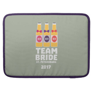Team Bride St. Petersburg 2017 Zuv92 Sleeve For MacBook Pro