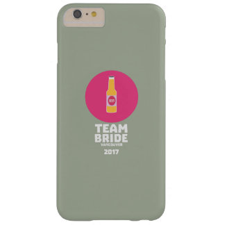 Team bride Vancouver 2017 Henparty Zkj6h Barely There iPhone 6 Plus Case