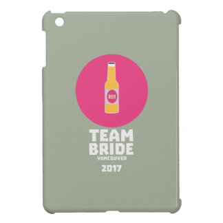 Team bride Vancouver 2017 Henparty Zkj6h iPad Mini Covers