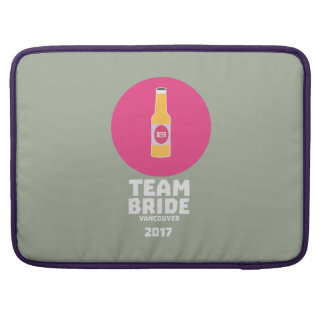 Team bride Vancouver 2017 Henparty Zkj6h Sleeve For MacBook Pro