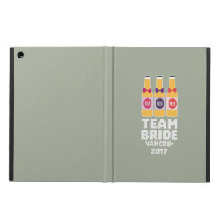 Team Bride Vancouver 2017 Z13n1 Cover For iPad Air