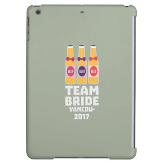 Team Bride Vancouver 2017 Z13n1 iPad Air Cover