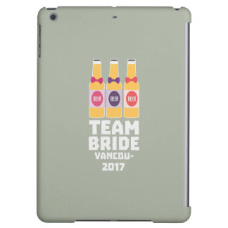 Team Bride Vancouver 2017 Z13n1 iPad Air Covers