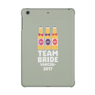 Team Bride Vancouver 2017 Z13n1 iPad Mini Cases
